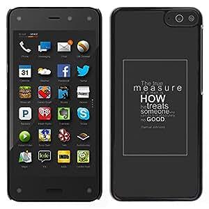 For Amazon Fire Phone Case , The True Measure - Diseño Patrón Teléfono Caso Cubierta Case Bumper Duro Protección Case Cover Funda
