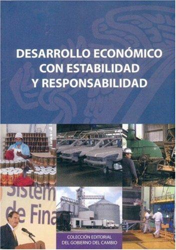 Download Desarrollo económico con estabilidad y responsabilidad (Spanish Edition) PDF