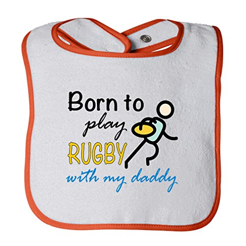 Play White Trim - Born To Play Rugby With My Daddy Cotton Terry Unisex Baby Terry Bib Contrast Trim - White Orange, One Size
