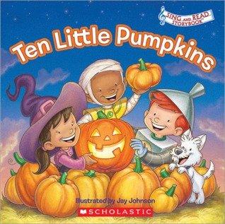 Ten Little Pumpkins Sing and Read Storybook