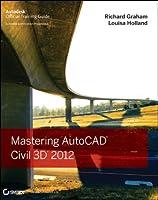 Mastering AutoCAD Civil 3D 2012