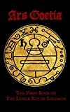Ars Goetia: The First Book of the Lesser Key of