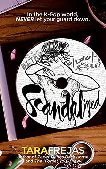 Scandalized by [Frejas, Tara]