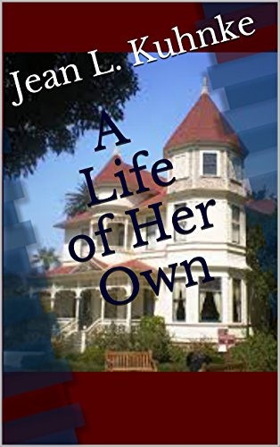 A Life of Her Own by [Kuhnke, Jean L.]