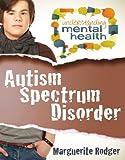 Autism Spectrum Disorder, Marguerite Rodger, 077870081X