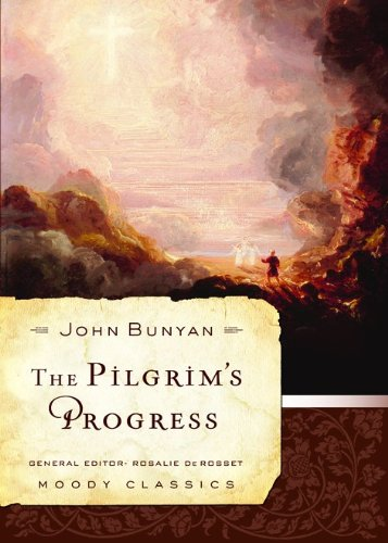 Pdf Bibles The Pilgrim's Progress (Moody Classics)