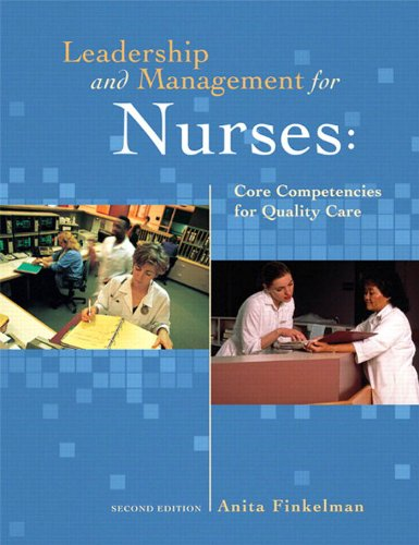 Leadership and Management for Nurses: Core Competencies for Quality Care (2nd Edition) Pdf