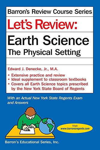 Earth Science Series - Let's Review Earth Science: The Physical Setting (Let's Review Series)