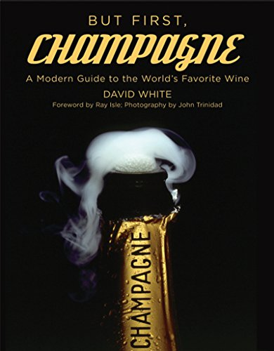 but-first-champagne-a-modern-guide-to-the-worlds-favorite-wine