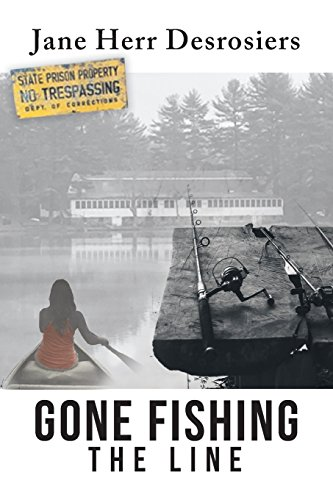 Gone Fishing: The Line