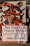 The Night of Twelve Women, Joe Haldeman and Robert Graham, 1438243111