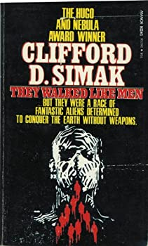 They Walked Like Men by Clifford D. Simak