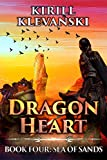 Dragon Heart: Sea of Sands. LitRPG Wuxia Series: Book 4 (English Edition)