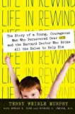Life in Rewind, Terry Weible Murphy and Michael A. Jenike, 0061561460