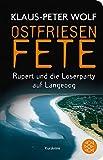 Ostfriesenfete. Rupert und die Loser-Party auf Langeoog. (Fischer Taschenbibliothek)