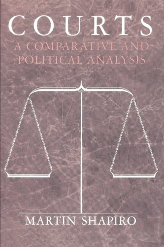 Courts A Comparative+Political Analysis