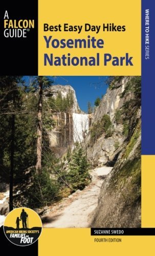 Best Easy Day Hikes Yosemite National Park (Best Easy Day Hikes - Meadows Map Park