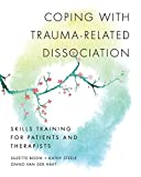 Winner of the 2017 International Society for the Study of Trauma and Dissociation (ISSTD) Pierre Janet Writing Award.A patient-oriented manual for complex trauma survivors. This training manual for patients who have a trauma-related dissociative diso...