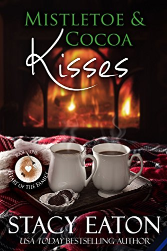 - Mistletoe & Cocoa Kisses (Heart of the Family  Book 1)
