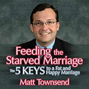 Feeding the Starved Marriage Audiobook