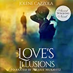 Love's Illusions | Jolene Cazzola