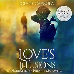 Love's Illusions Audiobook