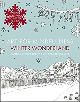 art for mindfulness winter wonderland amazon co uk lizzie harper