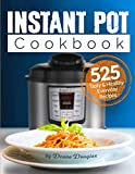 Instant Pot Pressure Cooker Cookbook: 525 Tasty & Healthy...