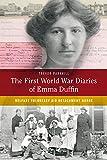 The First World War Diaries of Emma Duffin: Belfast