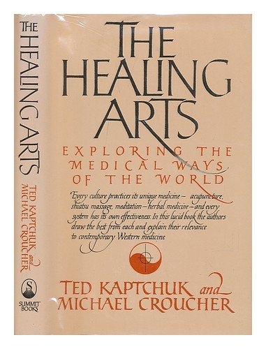 The healing arts: Exploring the medical ways of the world