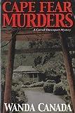 Cape Fear Murders, Wanda Canada, 0977003310