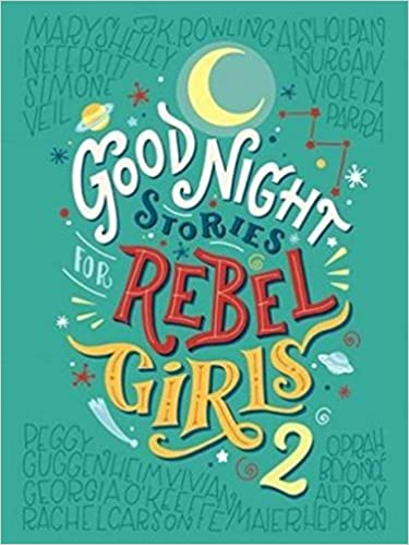 78f21ecd0 Good Night Stories for Rebel Girls Vol 2: Timbuktu Labs Inc.:  9780997895827: Books - Amazon.ca