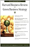 Harvard Business Review on Green Business Strategy, Harvard Business School Press Staff, 1422121089