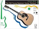 Books : The FJH Young Beginner Guitar Method, Lesson Book 3