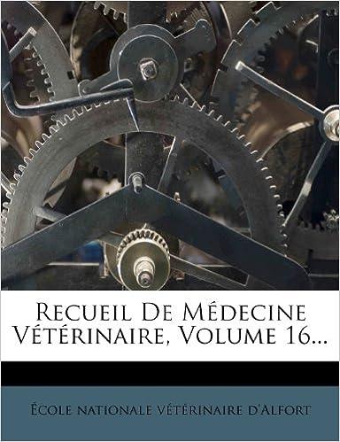 Télécharger en ligne Recueil de Medecine Veterinaire, Volume 16... pdf ebook