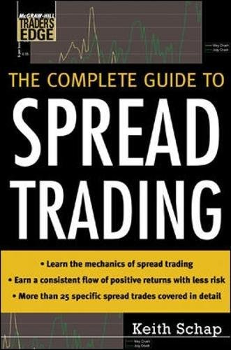 The Complete Guide to Spread Trading (McGraw-Hill Trader's Edge Series) by McGraw-Hill Education