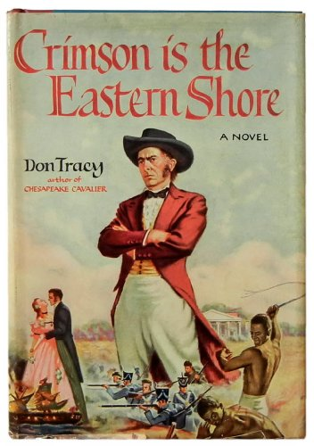 Crimson Is The Eastern Shore by Don Tracy