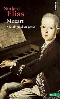 Mozart, sociologie d'un génie par Elias
