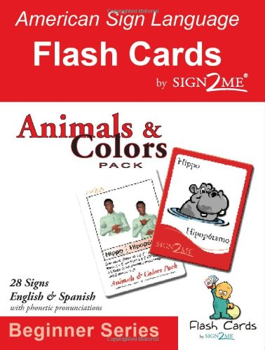 ASL Flash Cards - Learn Signs for Animals & Colors - English, Spanish and American Sign Language (American Sign Lang
