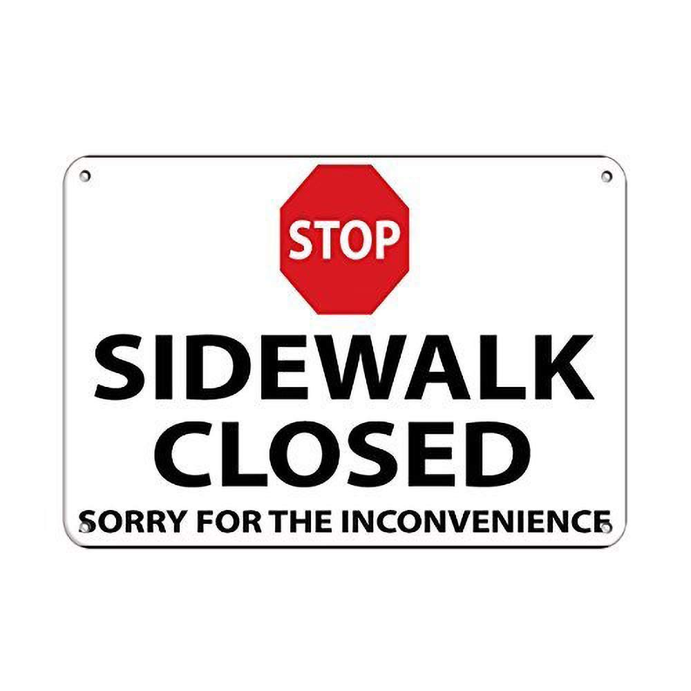 HiSign Stop Sidewalk Closed Sorry for The Inconvenience ...