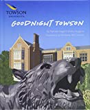 Goodnight Towson