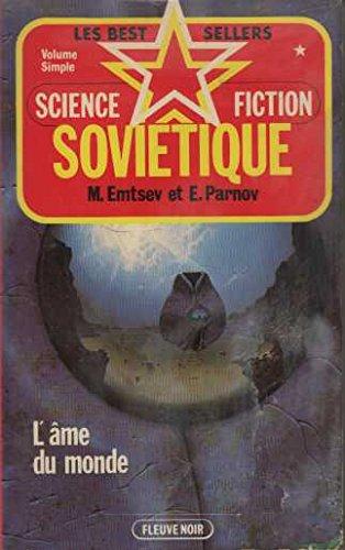 L'âme Du Monde Science Fiction Sovietique