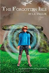 The Forgotten Isle by L E Engler (2011-11-05)