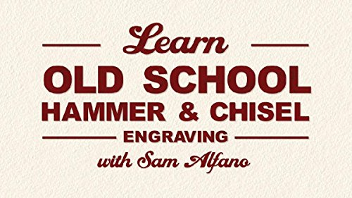 Learn Old School Hammer & Chisel Engraving by Sam Alfano (Lettering Chisel)