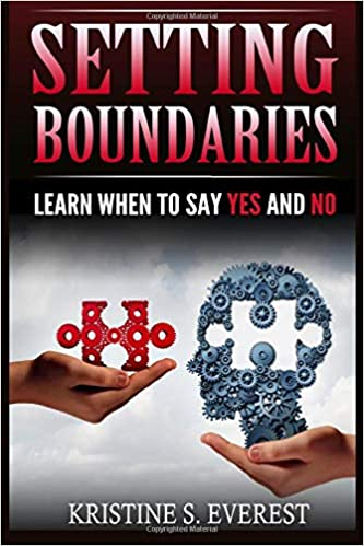Learn When To Say Yes And No Difficult People, Empath, Saying No, Survival Manual, Toxic People Setting Boundaries