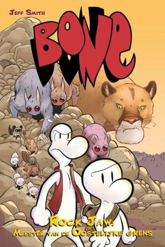 Rock Jaw: heer van de oostgrens (Bone, #5)