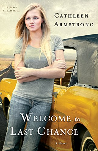 Welcome to Last Chance (A Place to Call Home Book #1): A Novel cover
