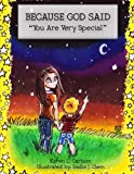 """BECAUSE GOD SAID """"You Are Very Special"""""""