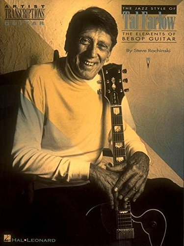 Amazon com: Jazz Style of Tal Farlow : The Elements of Bebop