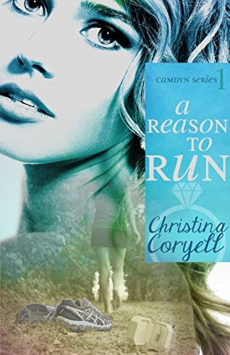 A Reason to Run (The Camdyn Series Book 1) by [Coryell, Christina]